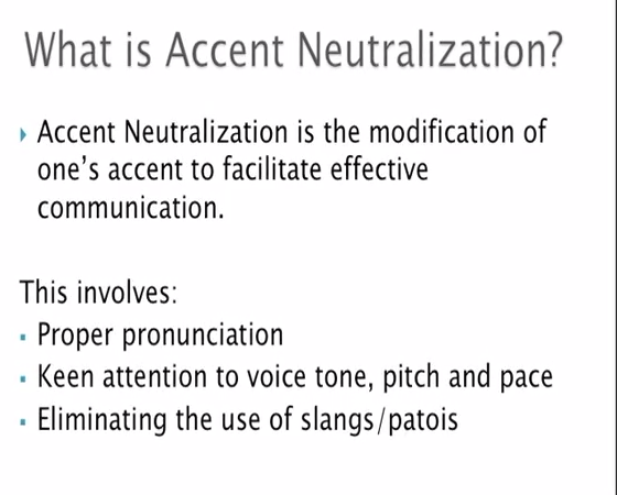 Accent Neutralisation- Video
